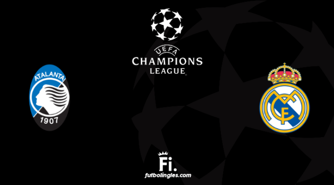 Atalanta vs Real Madrid