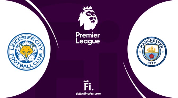 Leicester vs Manchester City